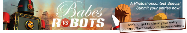 A Photoshopcontest Special: Babes vs Robots